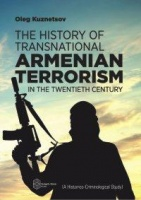 History of Transnational Armenian Terrorism in the Twentieth Century: Historical and criminological study